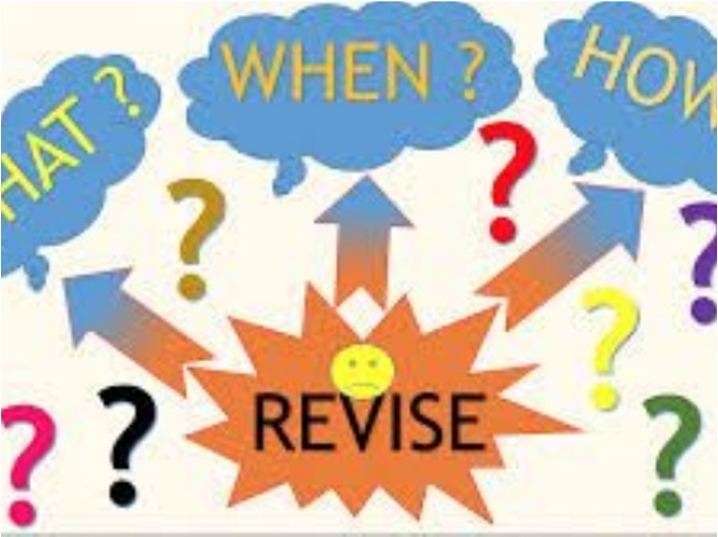 revise, when, where, how